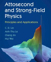 Attosecond and Strong-Field Physics book cover